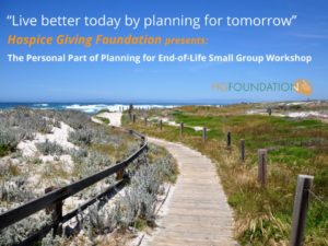 Personal Part of Planning for End-of-Life Small Group Workshop